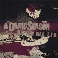 A Dank Season | Battery On A LEO