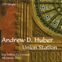 Andrew D. Huber | Union Station - CD Single