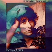 Donna Adler | All the Riches of the World