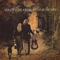 Adler & Hearne | To the Heart