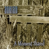 Adrian | A Moment Shared