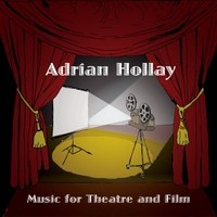 Adrian Hollay | Music for Theatre and Film