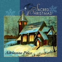 Adrianne Price | Sacred Christmas