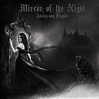Adrian von Ziegler | Mirror of the Night