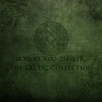Adrian Von Ziegler | The Celtic Collection