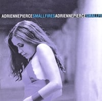 Adrienne Pierce | Small Fires