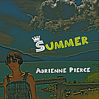 Adrienne Pierce : Summer