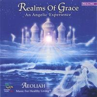 Aeoliah | REALMS OF GRACE: Music For Healthy Living