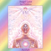 Aeoliah | Angel Love For Children