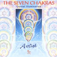 Aeoliah | THE SEVEN CHAKRAS (Crystal Illumination)