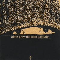 Aeon Grey | Placebo Solitude
