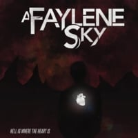 A Faylene Sky | Hell Is Where the Heart Is