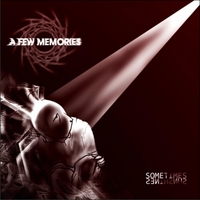 A Few Memories | Sometimes Sun Shines