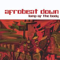 Afrobeat Down | Lamp of the Body