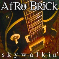 Afro Brick | Skywalkin'