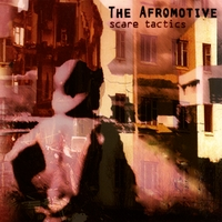 The Afromotive | Scare Tactics