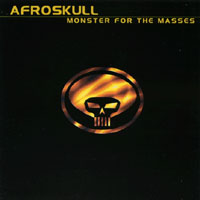 Afroskull | Monster For The Masses