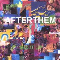Afterthem | Mix It Up
