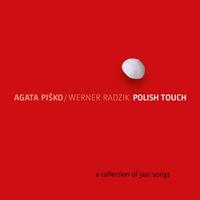 Agata Pisko & Werner Radzik | Polish Touch