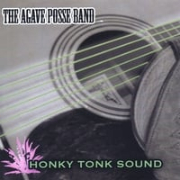 The Agave Posse Band | Honky Tonk Sound