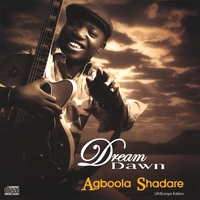 Agboola Shadare | Dream Dawn