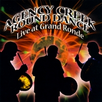 Various Artists | Agency Creek Round Dance Live at Grand Ronde