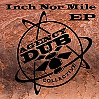 Agency Dub Collective | Inch Nor Mile (Radio Edit)