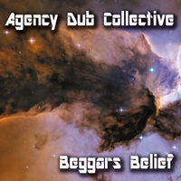 Agency Dub Collective | Beggars Belief