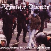 Aggressive Disorder | Aggression Is A State of Mind