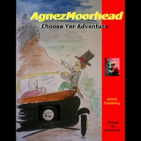 Agnezmoorhead | Choose Yer Adventure