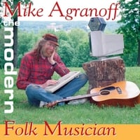 Mike Agranoff | The Modern Folk Musician