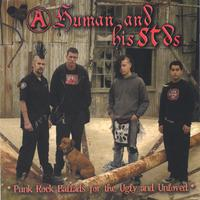 A Human and his Stds | Punk Rock Ballads for the Ugly and Unloved
