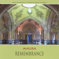 Ahura | Remembrance Sufimantras