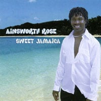Ainsworth Rose | Sweet Jamaica