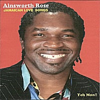 AINSWORTH ROSE | Jamaican Love Songs