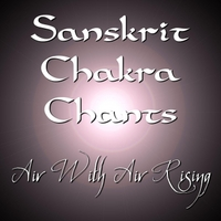 Air With Air Rising | Sanskrit Chakra Chants