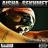 Aisha Sekhmet | Truth Spitta, Vol. 1