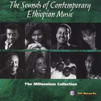 Various Ethiopian Artists | The Sounds of Contemporary Ethiopian Music - The Millennium Collection