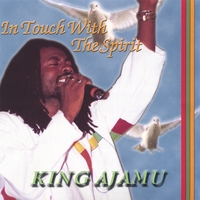 Ajamu | In Touch With The Spirit