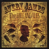 Avery James and the Hillandales | Stepchild of Blues