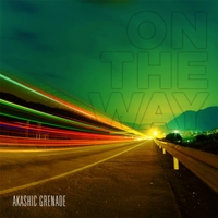 Akashic Grenade | On the Way