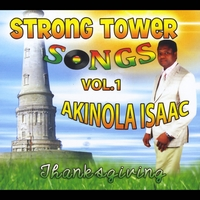 Akinola Isaac | Strongtower Songs, Vol.1: Thanksgiving