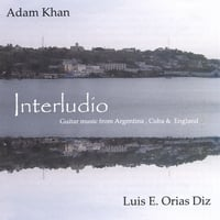WELSH-ARGENTINE GUITAR DUO (Adam Khan & Luis E. Orias Diz) | Interludio-(music For 2 Guitars By Leo Brouwer, Walter Heinze, John Duarte And Steve Marsh)