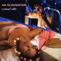 AK Slaughter | A Personal Matter