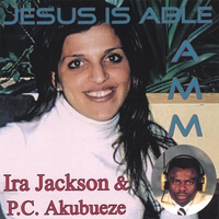 Amm With Ira Jackson and P.C. Akubueze | Jesus Is Able