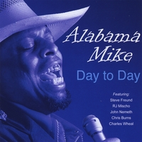 Alabama Mike | Day to Day