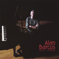 Alan Barcus | Don't I Know