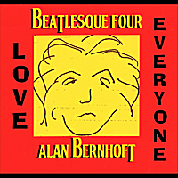 Alan Bernhoft | Beatlesque Four: Love Everyone
