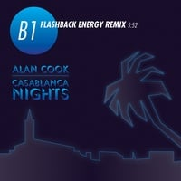 Alan Cook | Casablanca Nights (Flashback Energy Remix)