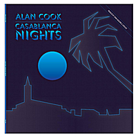 Alan Cook | Casablanca Nights (Original Mix)